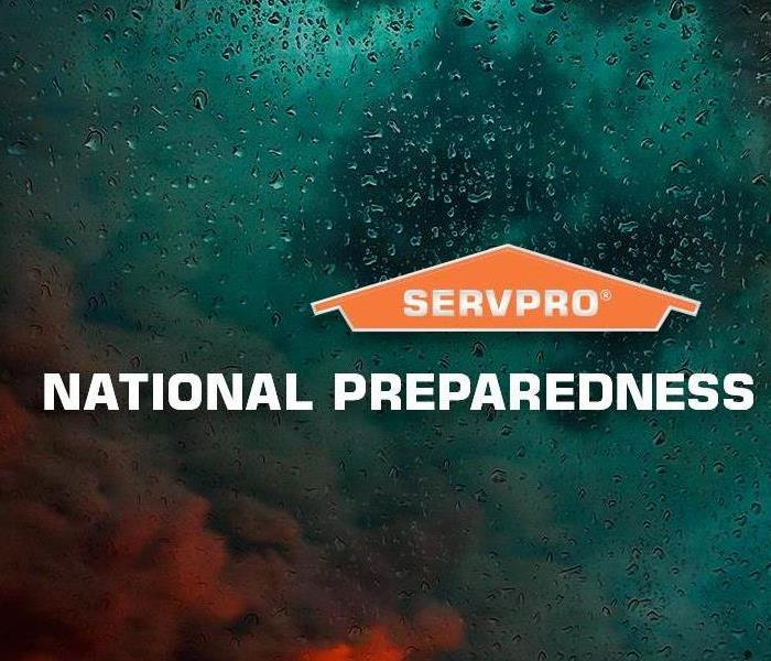 Why SERVPRO September is National Preparedness Month
