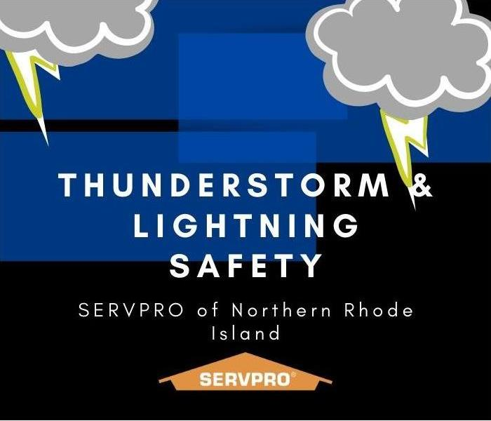 Thunderstorm and lightning safety SERVPRO of Northern Rhode Island